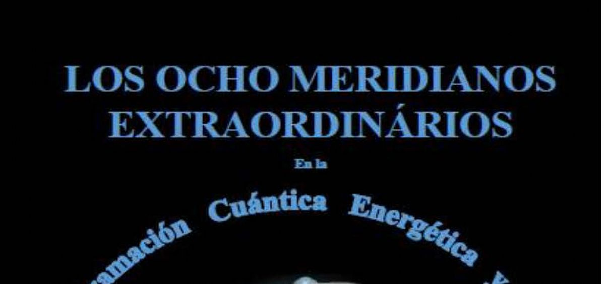 Los Ocho Meridianos Extraordinarios